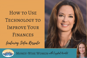 How to Use Technology to Grow Your Money and Change Your World - A Podcast with WellWallet Founder Sofia Rossato